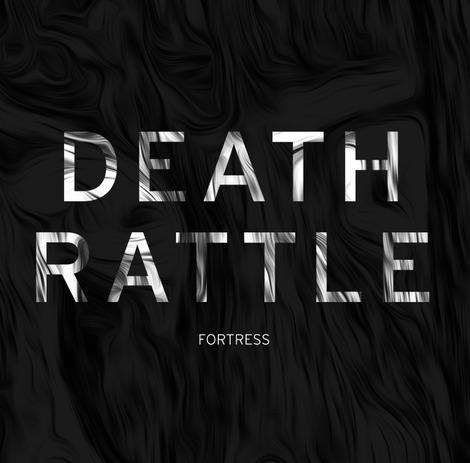 Death_Rattle_-_Fortress.jpg