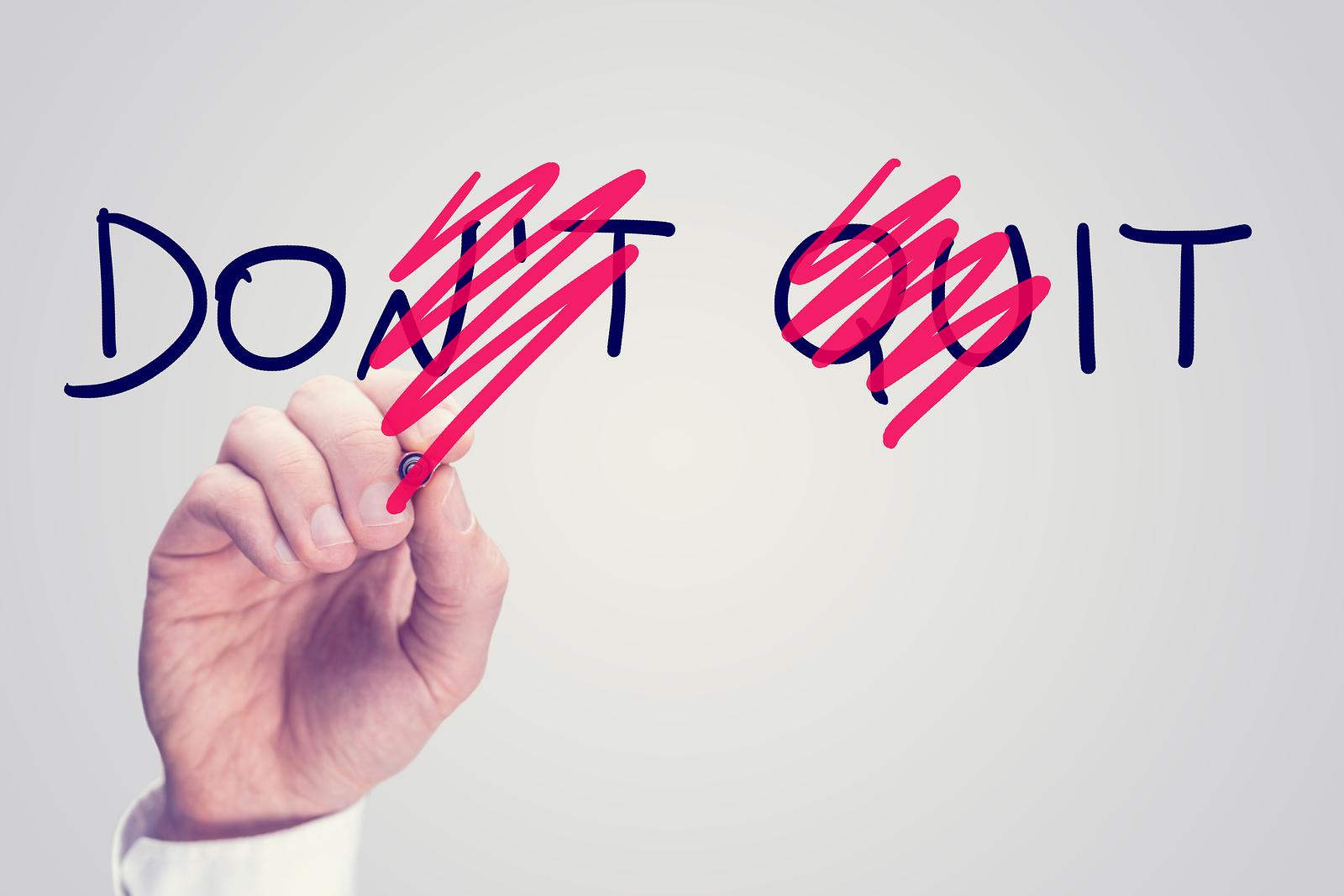 bigstock-Dont-Quit--Do-It-64079557.jpg