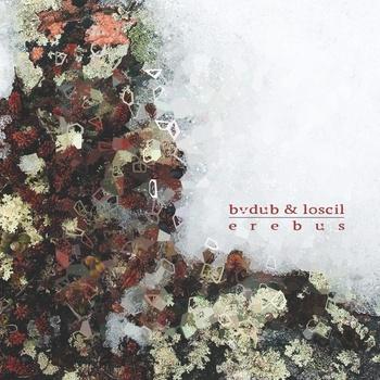 Bvdub Loscil - Erebus.jpeg
