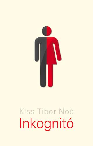 kiss_tibor_noe_inkognito_borito.jpg