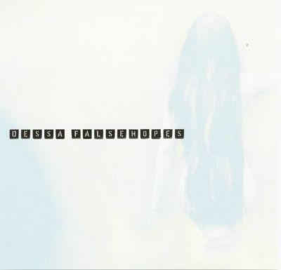 00-dessa-false_hopes-(ep)-front-2005.jpg