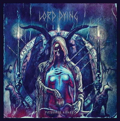01-lord-dying-will-release-poisoned-altars-in-january-01.png