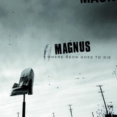 Magnus - Where Neon Goes To Die.jpg