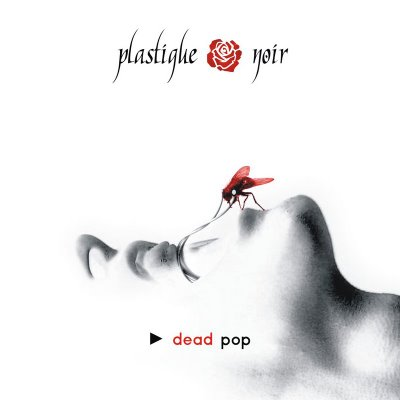 Plastique Noir - Dead Pop.jpg