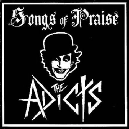 The_Adicts_-_Songs_Of_Praise.jpg