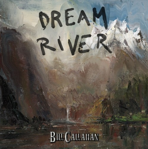 bill-callahan-dream-river-album-500x502.jpg