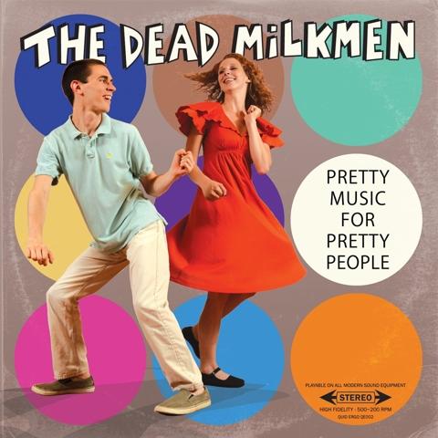 dead-milkmen-pretty-music-for-pretty-people.jpg