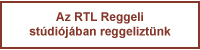 rtl_reggeli_pre.jpg