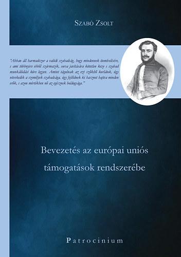 Szabó Zsolt Bevezetés az európai uniós támogatások rendszerébe.jpg