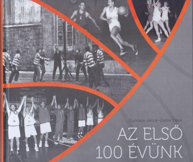 kosárlabda_az első 100 évünk_Gyimesi_Zsíros.jpg