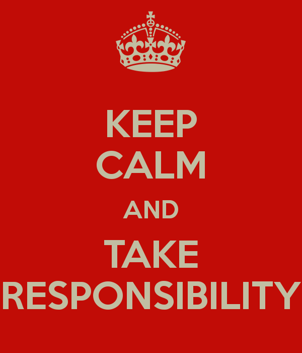 keep-calm-and-take-responsibility-43.png
