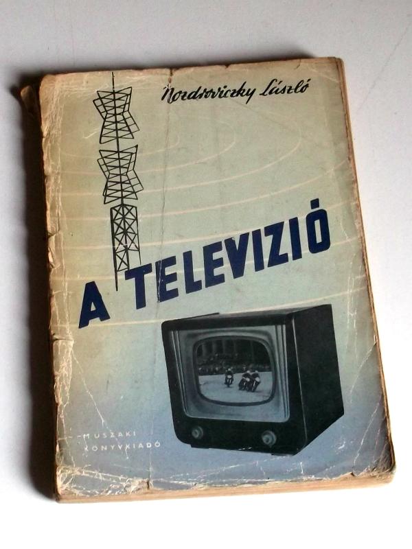 Szakkönyv relikvia - A televízió 1957