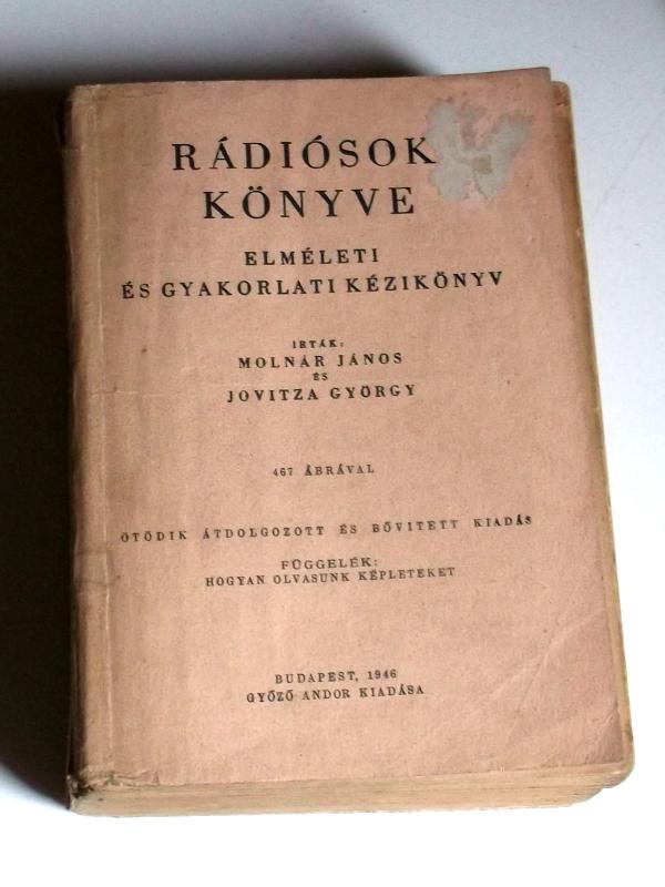 Szakkönyv relikvia - Rádiósok könyve 1946