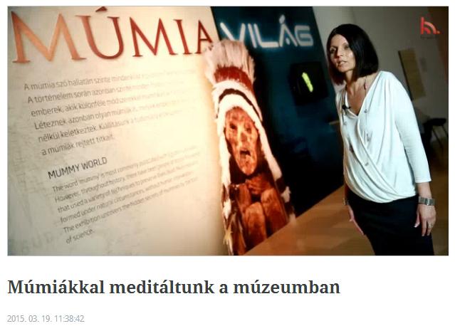 MTVA: Múmiákkal meditáltunk a múzeumban