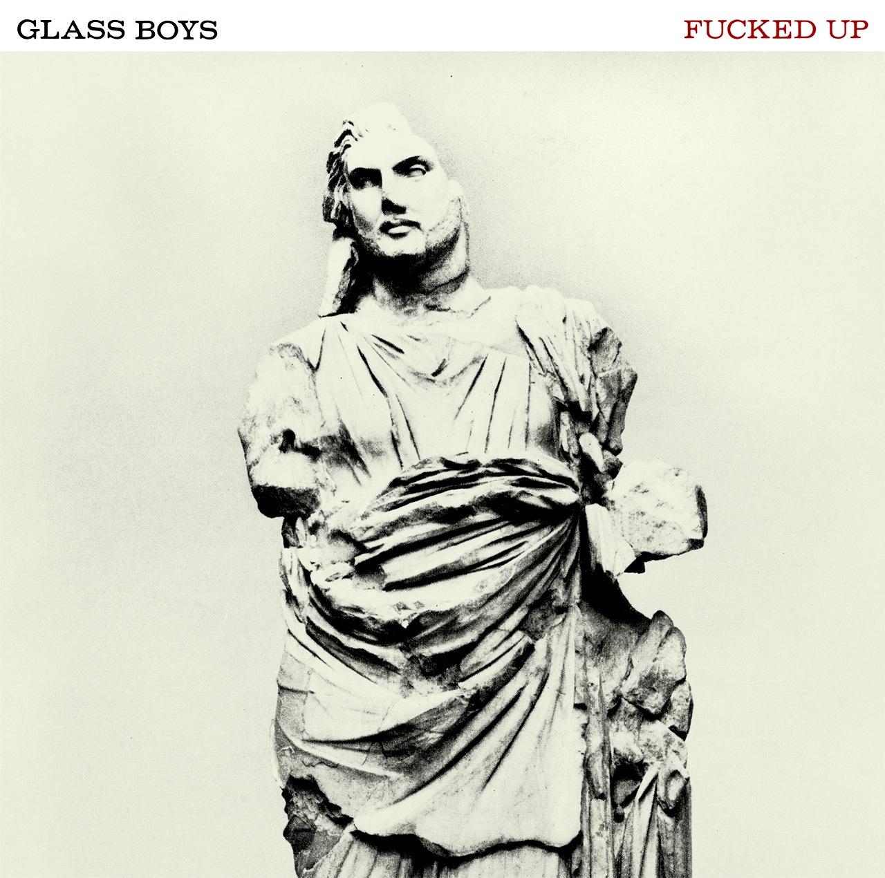 FuckedUp-GlassBoys2.jpg