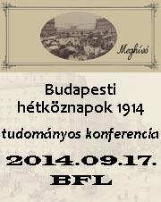 Budapesti hétköznapok 1914 – A Nagy Háború hátországának életképei