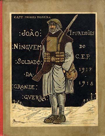 Menezes Ferreira: João Ninguem című, 1921-ben megjelent humoros műve a nyugati fronton harcoló portugál katonák élményeit dolgozta fel