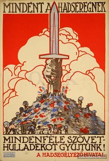 Moldován Béla: Mindent a hadseregnek. Mindenféle szövethulladékot gyűjtünk! (1917)