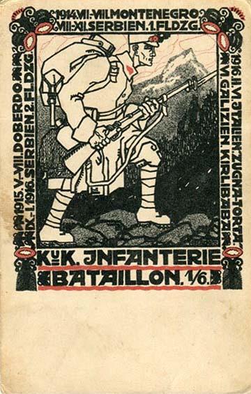 """""""A császári és királyi 6. gyalogezred 1. zászlóaljának tábori levelezőlapja"""