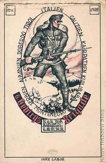 A cs. és kir. 6. hegyi dandár Imre Gábor által tervezett levelezőlapjának egy olyan példánya, amelyet 1917-ben ő maga adott fel