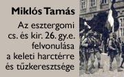 A 26-os gyalogezred felvonulása és tűzkeresztsége
