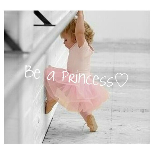 be a princess.jpg