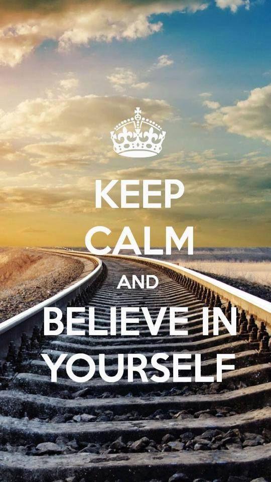 keep_calm_and_believe_yourself.jpg
