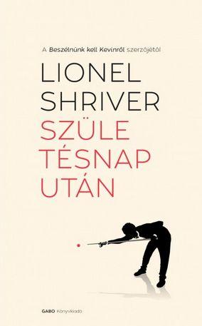 Születésnap után  Lionel Shriver.jpg