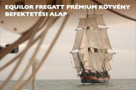 Equilor Fregatt Prémium Kötvény Befektetési Alap