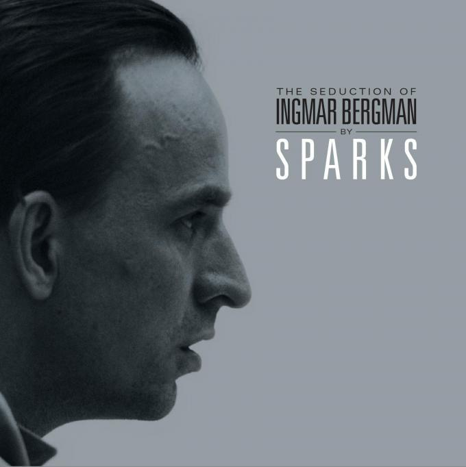 CD-Cover-Sparks-Seduction-of-Ingmar-Bergman-680x682-3098f234fd368817.jpg