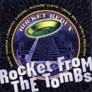 Rocket_Redux-Rocket_From_The_Tombs-Frontal.jpg