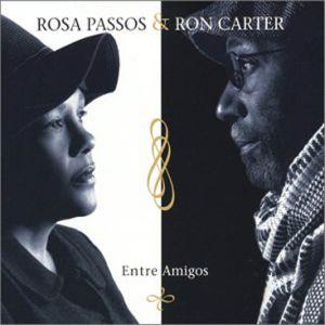 Rosa_Passos_y_Ron_Carter-Entre_Amigos-Frontal.jpg