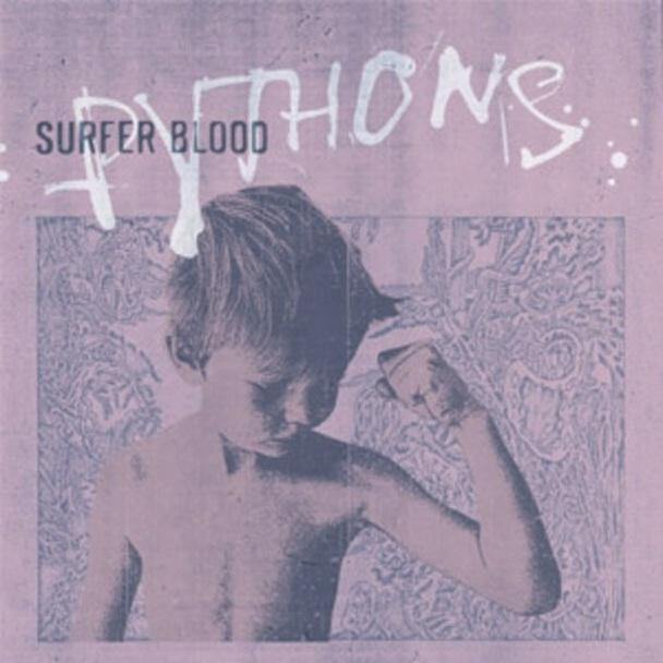 Surfer-Blood-Pythons.jpg