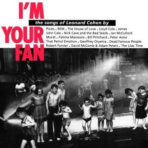 i_m_your_fan_leonard_cohen.jpg