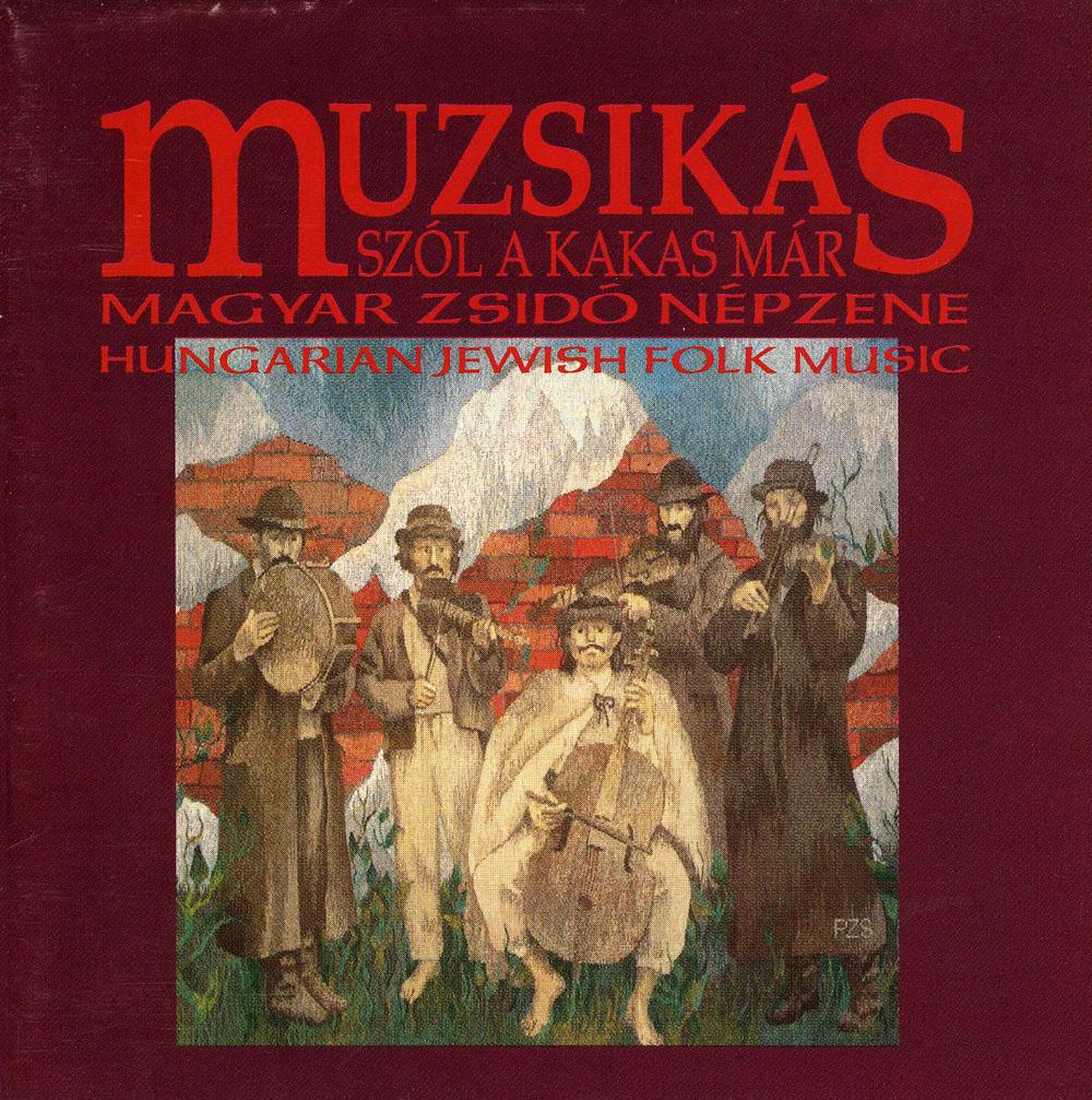 muzsikas-szol-a-kakas-mar-hungarian-jewish-folk-music.jpg