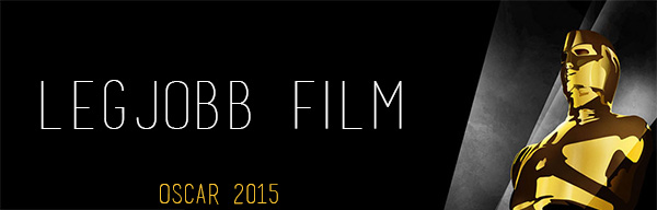 Oscar 2015 - Legjobb film (előrejelzés)