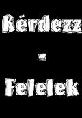 eddigi_videok_Kerdezz_-_Felelek.jpg