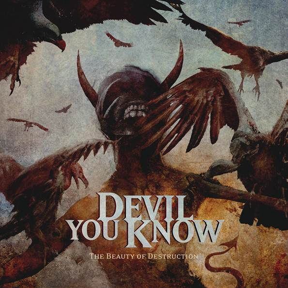 Devil-You-Know-The-Beauty-of-Destruction-album-art.jpg