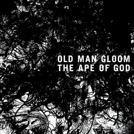 Old_Man_Gloom_-_The_Ape_Of_God_1415632578.jpg