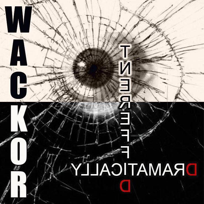 Wackor Dramaticaly.jpg