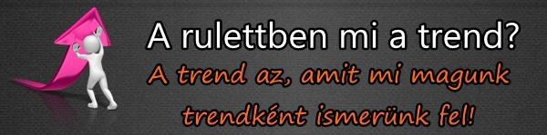 rulettben_mi_a_trend_600x149_1.jpg