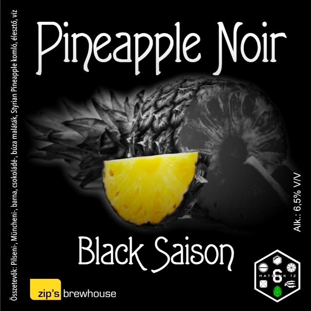 """Komlósaison - Styrian Pinapple - Zip""""s + Hatodik Íz: Pineapple Noir"""
