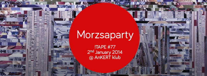 !tape 77 morzsaparty2 copy.jpg