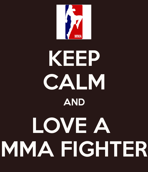 keep-calm-and-love-a-mma-fighter-2.png