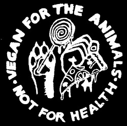 vegan_for_the_animals_not_for_my_health.jpg