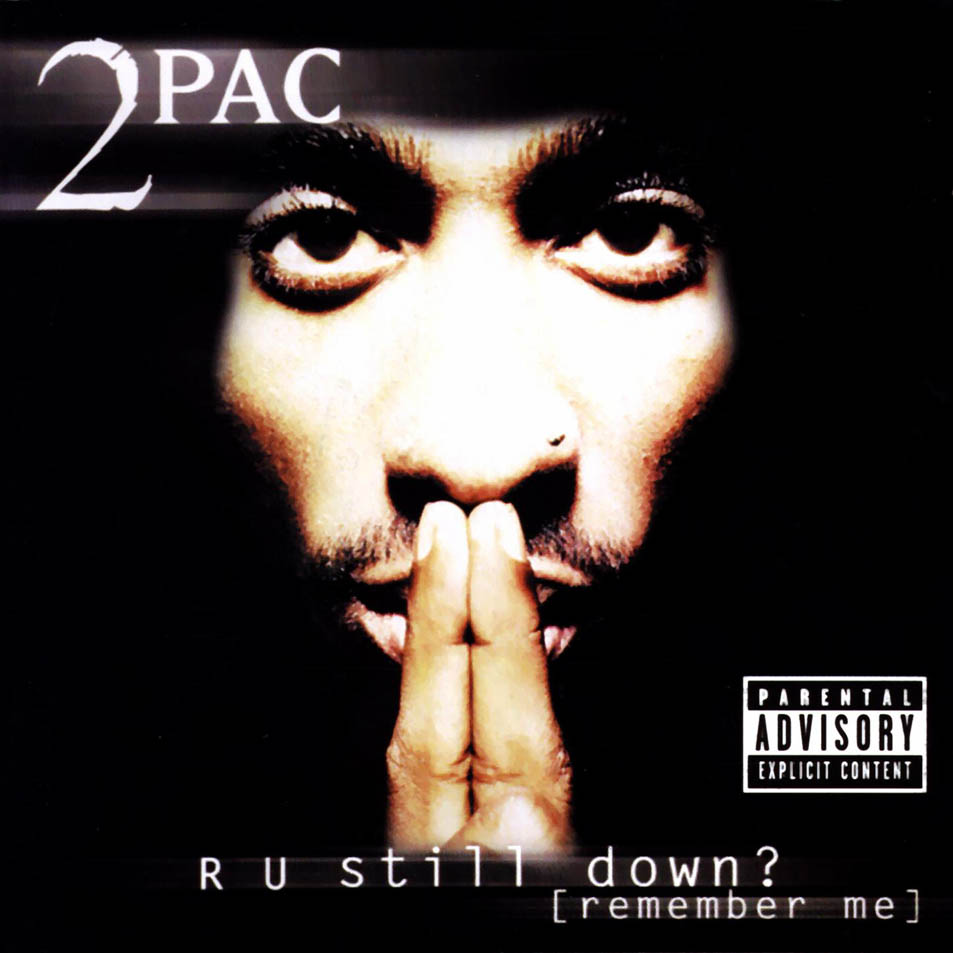 R U Still Down? - Tupac Blog | 953 x 953 jpeg 89kB