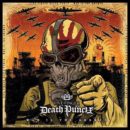 five finger death punch war is the answer 2009.jpg