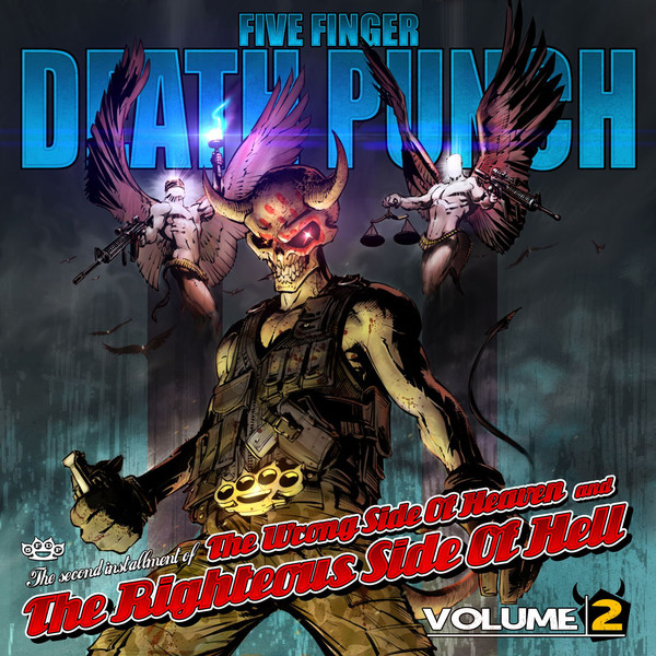 Five Finger Death Punch - The Wrong Side of Heaven and the Righteous Side of Hell, Vol. 2 2013.jpg