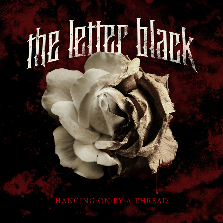 The Letter Black Hanging On By A Thread (2010).jpg
