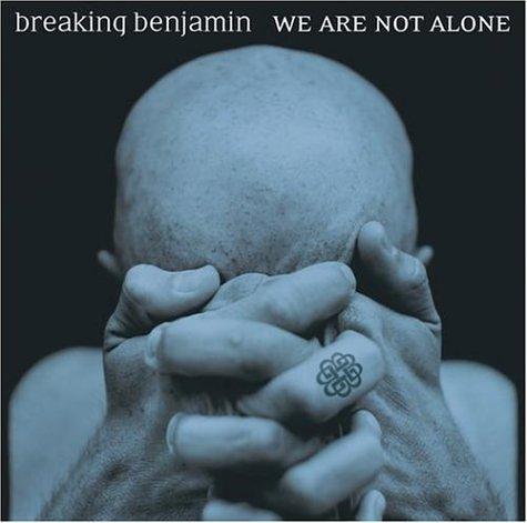 breaking benjamin we are not alone 2004.jpg